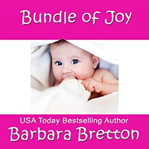 Bundle of Joy | [Barbara Bretton]