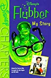 img - for Disney's Flubber: My Story (Disney Chapters) book / textbook / text book