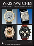 img - for Wristwatches: History of a Century's Development (Schiffer Book for Collectors) book / textbook / text book