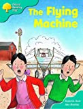 Rod Hunt Oxford Reading Tree: Stage 9: More Storybooks (Magic Key): The Flying Machine