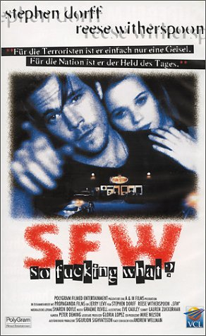 S.F.W. - So Fucking What? [VHS]
