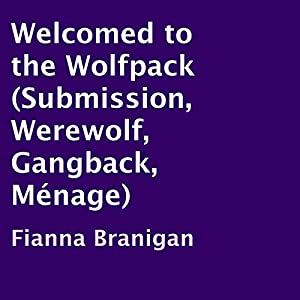 Welcomed to the Wolfpack Audiobook