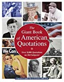 The Giant Book of American Quotations: Over 8,000 Quotations on 264 Subjects (0517073617) by Carruth, Gorton