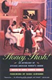 Honey, Hush!: An Anthology of African American Women