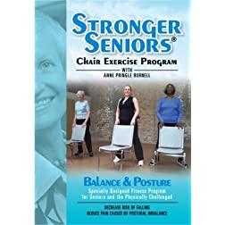 Stronger Seniors: Balance and Posture - Improve your Balance, Posture, and Stability in this NEW chair exercise program from Anne Pringle Burnell. Reduce your risk and fear of falling.