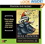 The Bull Hunter: Tracking Today's Hot...