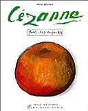 echange, troc Mila Boutan - Cézanne pour les enfants