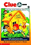 The Case of the Clubhouse Thief (Clue Jr. #8)