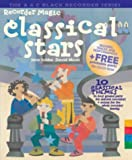 img - for Recorder Magic Classical Stars: 12 Classical Themes, Arranged in 4 Parts - Solo or Ensemble book / textbook / text book