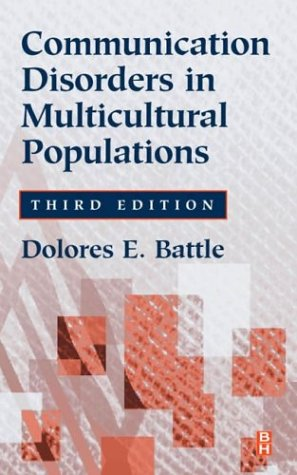 Communication Disorders in Multicultural Populations, 3e...