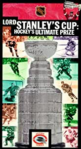 Lord Stanley's Cup: Hockey's Ultimate Prize USA VHS