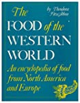 The Food of the Western World: An Enc...