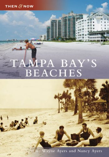 Tampa Bay's Beaches (Then and Now: Florida)