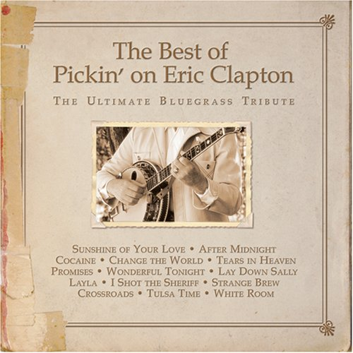 Eric Clapton - Best of Pickin