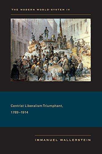 Modern World-System IV: Centrist Liberalism Triumphant, 1789–1914
