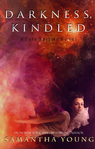 Samantha Young - Darkness, Kindled (Fire Spirits Book 4) (English Edition)