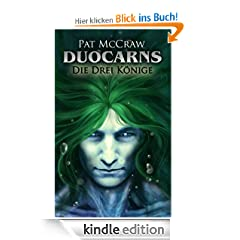 Duocarns - Die drei K�nige (Duocarns Erotic Fantasy & Gay Romance)