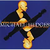Beyond Boundaries: Guitar Solos ~ Michael Hedges