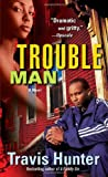 img - for Trouble Man: A Novel book / textbook / text book