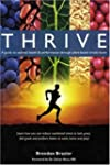 Thrive: A Guide to Optimal Health & P...