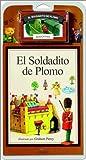 El Soldadito de Plomo / The Steadfast Tin Soldier - Libro y Cassette (Spanish Edition)