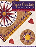 Paper Piecing Potpourri: Fun-Filled Projects for Every Quilter