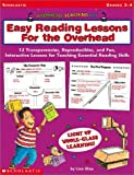 img - for Easy Reading Lessons for The Overhead: 12 Transparencies, Reproducibles, and Fun, Interactive Lessons for Teaching Essential Reading Skills (Overhead Teaching Kit) book / textbook / text book