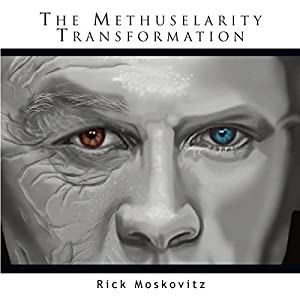 The Methuselarity Transformation Audiobook