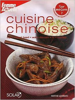 cuisine chinoise 9782263038488 books