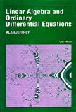 Linear Algebra and Ordinary Differential Equations (softcover) (0865421145) by Jeffrey, Alan