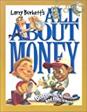All About Money (0781437865) by Larry Burkett