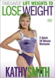 Timesaver: Lift Weights to Lose Weight [DVD] [Import]