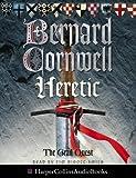 The Grail Quest (3) - Heretic Bernard Cornwell
