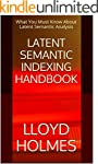 Latent Semantic Indexing Handbook: Wh...