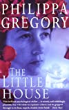 The Little House Philippa Gregory