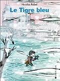 echange, troc Nicolas Robel - Le Tibre bleu