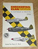 Checkertail Clan: The 325th Fighter Group in North Africa and Italy (World War II)