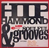 echange, troc Compilation, Donald Byrd - Blue Note Explosion : Hip Hammond & Soulful Grooves