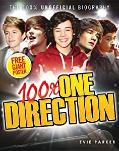 100% One Direction: The 100% Unofficial Biography from Transworld Publishers