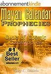 Mayan Calendar Prophecies| Part 3: Cy...