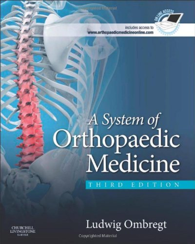 A System of Orthopaedic Medicine, 3e