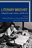 img - for Literary Mischief: Sakaguchi Ango, Culture, and the War (New Studies of Modern Japan) book / textbook / text book