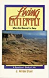 img - for Living Patiently When God Seems Far Away: A Devotional Study of Job book / textbook / text book