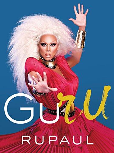 GuRu [RuPaul] (Tapa Dura)