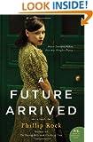 A Future Arrived: A Novel (Greville Family Saga)