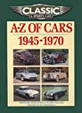 img - for Classic and Sports Car Magazine A-Z of Cars 1945-1970 book / textbook / text book