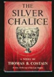 The Silver Chalice: A Novel (0385044291) by Thomas B. Costain