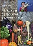 """Afficher """"Ma cuisine de légumes d'automne et d'hiver"""""""