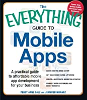 The Everything Guide to Mobile Apps Front Cover