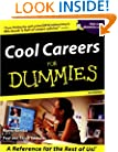 Cool Careers For Dummies (For Dummies (Lifestyles Paperback))